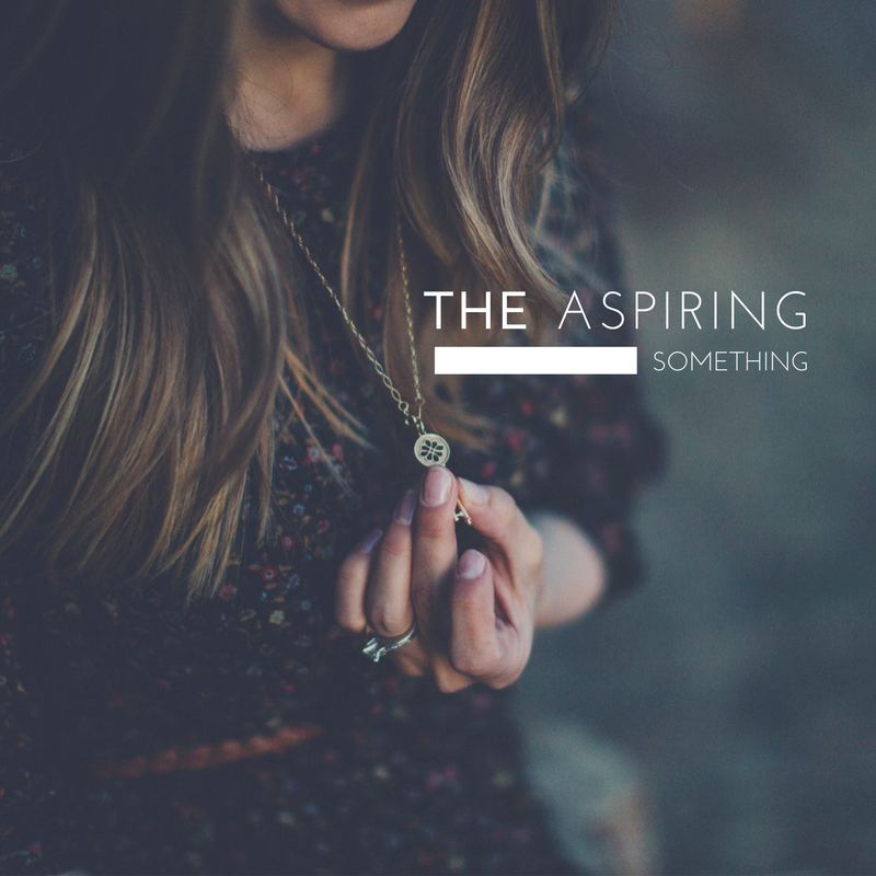 THE ASPIRING SOMETHING