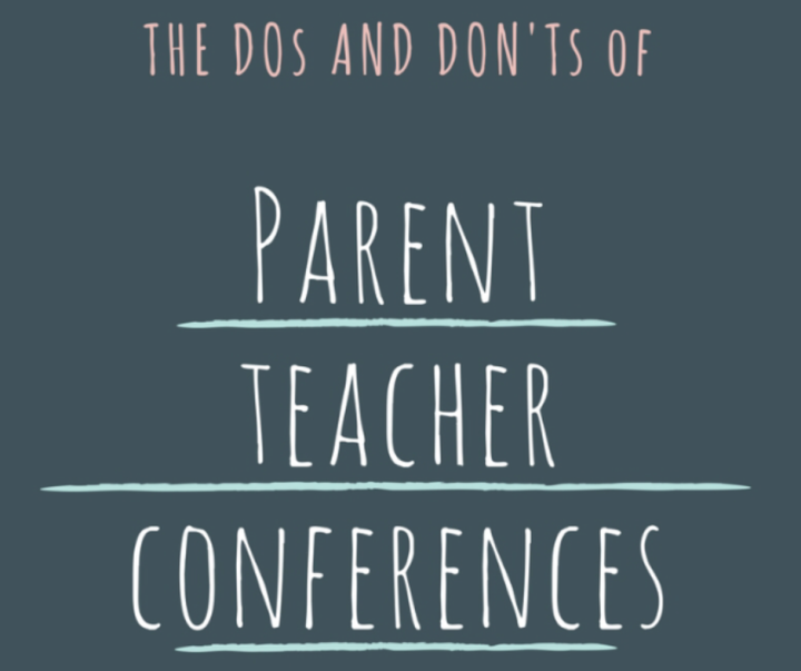 The Dos and Don'ts of Parent-TeacherConferences